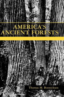 America's Ancient Forests av Thomas M. Bonnicksen (Innbundet)