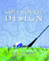 Golf Course Design av Robert Muir Graves og Geoffrey S. Cornish (Innbundet)