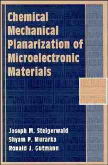 Chemical Mechanical Planarization of Microelectronic Materials av Joseph M. Steigerwald, Shyam P. Murarka og Ronald J. Gutmann (Innbundet)