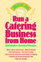 How to Run a Catering Business from Home av Christopher Egerton-Thomas (Heftet)