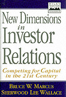 New Dimensions in Investor Relations av Bruce W. Marcus og Sherwood Lee Wallace (Innbundet)