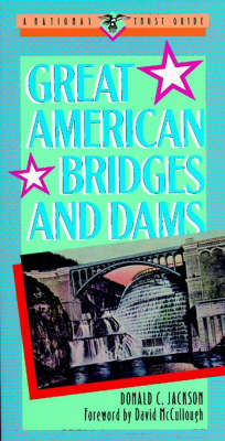 Great American Bridges and Dams av Donald C. Jackson (Heftet)
