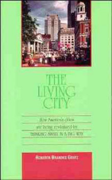 The Living City av Roberta Brandes Gratz (Heftet)