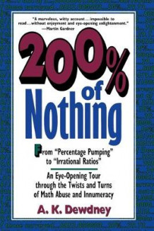 200 Per Cent of Nothing av A. K. Dewdney (Heftet)