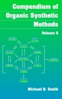 Compendium of Organic Synthetic Methods: v.9 av Michael B. Smith (Innbundet)