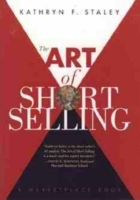 The Art of Short Selling av Kathryn F. Staley og Marketplace Books (Innbundet)