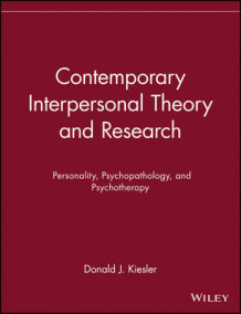 Contemporary Interpersonal Theory and Research av Donald J. Kiesler (Heftet)