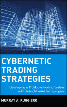 Cybernetic Trading Strategies av Murray A. Ruggiero (Innbundet)