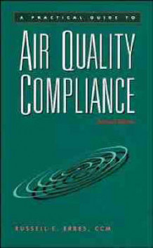 A Practical Guide to Air Quality Compliance av Russell E. Erbes (Innbundet)