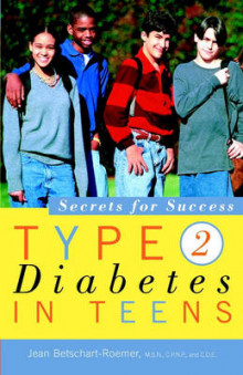 Type 2 Diabetes in Teens: Secrets for Success av Jean Betschart-Roemer (Heftet)