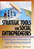 Strategic Tools for Social Entrepreneurs av J. Gregory Dees, Jed Emerson og Peter Economy (Innbundet)