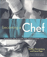 Becoming a Chef av Andrew Dornenburg og Karen Page (Heftet)