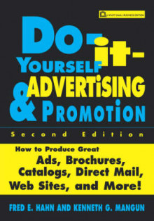 Do-it-yourself Advertising and Promotion av Fred E. Hahn og Kenneth G. Mangun (Heftet)