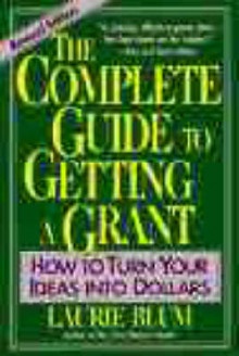 The Complete Guide to Getting a Grant av Laurie Blum (Heftet)