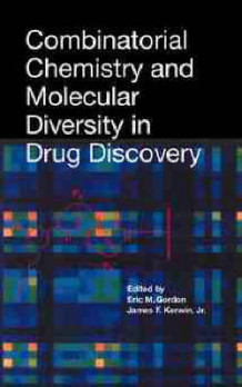 Combinatorial Chemistry and Molecular Diversity in Drug Discovery (Innbundet)