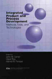 Integrated Product and Process Development (Innbundet)