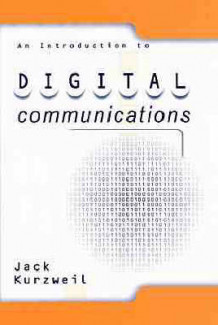 Digital Communications av Jack Kurzweil (Innbundet)