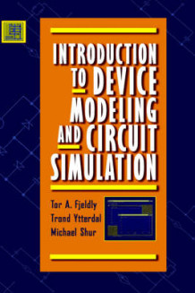 Introduction to Device Modelling and Circuit Simulation av Tor A. Fjeldly, Trond Ytterdal og Michael S. Shur (Innbundet)