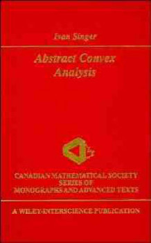 Abstract Convex Analysis av Ivan Singer (Innbundet)