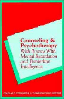 Counseling and Psychotherapy with Persons with Mental Retardation and Borderline Intelligence (Innbundet)