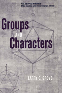 Groups and Characters av Larry C. Grove (Innbundet)