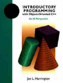 Introductory Programming with Object Oriented C++ av Jan L. Harrington (Heftet)