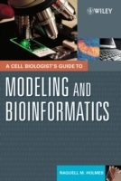 A Cell Biologist's Guide to Modeling and Bioinformatics av Raquell M. Holmes (Innbundet)