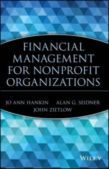Financial Management for Nonprofit Organizations av Joann Hankin, Alan G. Seidner og John Zietlow (Blandet mediaprodukt)