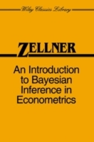 An Introduction to Bayesian Inference in Econometrics av Arnold Zellner (Heftet)