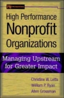 Innovative Nonprofit Management av Christine W. Letts, Allen Grossman og William P. Ryan (Innbundet)