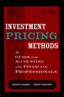 Investment Pricing Methods av Patrick Casabona og Robert M. Traficanti (Innbundet)