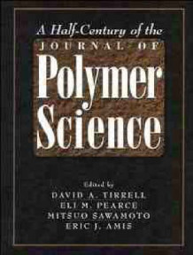 A Half-Century of the Journal of Polymer Science (Innbundet)