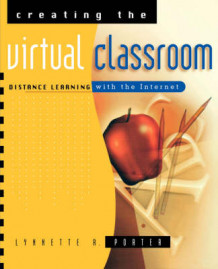 Creating the Virtual Classroom av Lynnette R. Porter (Heftet)