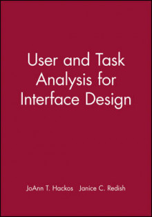 User and Task Analysis for Interface Design av JoAnn T. Hackos og Janice C. Redish (Heftet)