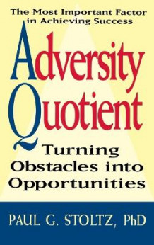 Adversity Quotient av Paul G. Stoltz (Innbundet)