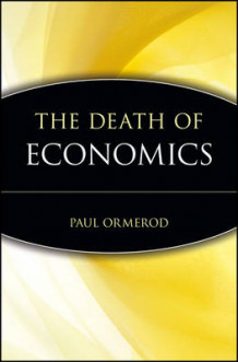 Death of Economics av ORMEROD (Innbundet)