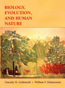 Biology, Evolution and Human Behavior av Timothy H. Goldsmith og William F. Zimmerman (Innbundet)