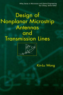 Design of Nonplanar Microstrip Antennas and Transmission Lines av Kin-Lu Wong (Innbundet)