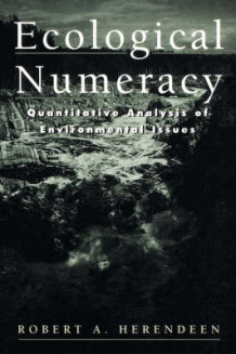 Ecological Numeracy av R.A. Herendeen (Heftet)
