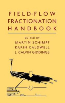 Field Flow Fractionation Handbook (Innbundet)