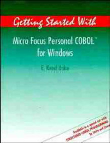 Getting Started with MicroFocus Personal COBOL for Windows av E. Reed Doke (Heftet)
