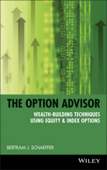 The Option Advisor av Bertram J. Schaeffer og Marketplace Books (Innbundet)