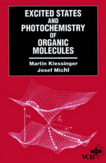 Excited States and Photochemistry of Organic Molecules av Martin Klessinger og Josef Michl (Innbundet)