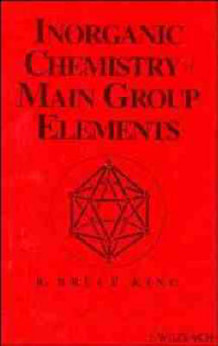 Inorganic Chemistry of Main Group Elements av R. B. King (Innbundet)
