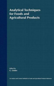 Analytical Techniques for Foods and Agricultural P Agricultural Products av G. Linden (Innbundet)