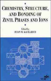 Chemistry Structure & Bonding of Zintl Phases & Ions (Innbundet)
