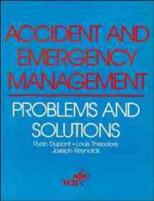 Accident and Emergency Management av Ryan Dupont, Joseph Reynolds og Louis Theodore (Heftet)