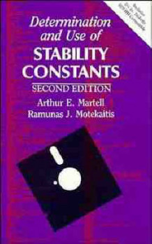 Determination and Use of Stability Constants av Arthur E. Martell og R.J. Motekaitis (Innbundet)