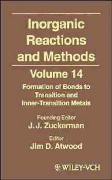 Inorganic Reactions and Methods: Formation of Bonds to Transition and Inner-Transition Metals v. 14 av J. J. Zuckerman (Innbundet)