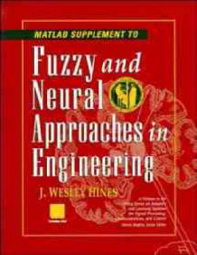 Fuzzy and Neural Approaches in Engineering: MATLAB Supplement av J. Wesley Hines, Lefteri Tsoukalas, Lotfi A. Zadeh og Robert E. Uhrig (Heftet)